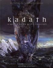 Kadath ; le guide de la cité inconnue - Couverture - Format classique