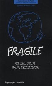 Fragile ; 52 dessins pour l'écologie - Couverture - Format classique