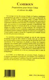 Cameroun ; propositions pour briser l'étau et relever les défis - 4ème de couverture - Format classique