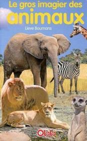 Le gros imagier des animaux - Couverture - Format classique