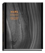 Mars ; une exploration photographique - Couverture - Format classique