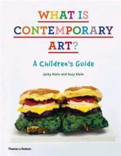 What Is Contemporary Art? /Anglais - Couverture - Format classique