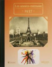 Les années-mémoires 1937 - Couverture - Format classique