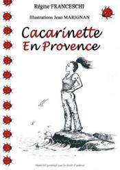 Cacarinette en Provence - Couverture - Format classique