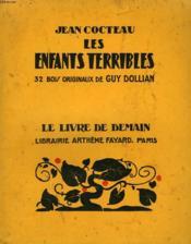 Les Enfants Terribles. 32 Bois Originaux De Guy Dollian. Le Livre De Demain N° 102. - Couverture - Format classique