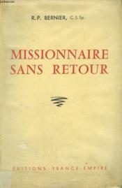 Un Missionnaire Sans Retour. - Couverture - Format classique