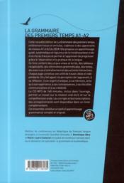 La grammaire des premiers temps t.1 (2e édition) - 4ème de couverture - Format classique