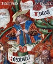 Les peintures murales en France du XII au XVIe siècle - Couverture - Format classique