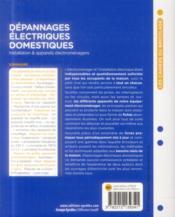 Dépannages électriques domestiques ; installation et appareils électroménagers - 4ème de couverture - Format classique