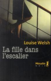 La fille dans l'escalier - Couverture - Format classique