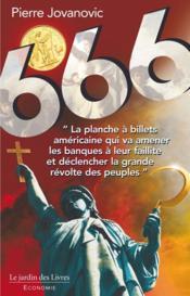 666 ; la grande révolution à venir, après la chute annoncée de Wall Street - Couverture - Format classique