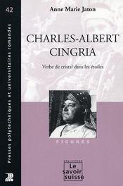 Charles-Albert Cingria ; verbe de cristal dans les étoiles - Intérieur - Format classique