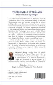 Tocqueville et ses amis t. 1 ; de l'écriture à la politique - 4ème de couverture - Format classique