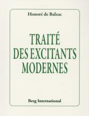Traité des excitants modernes - Couverture - Format classique