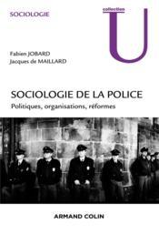 Sociologie politique de la police - Couverture - Format classique