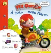 Pour lire ensemble ; P'tit Garçon ; à moto avec Marco - Couverture - Format classique