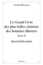 Le grand livre des plus belles citations des hommes illustres t.2 - Couverture - Format classique