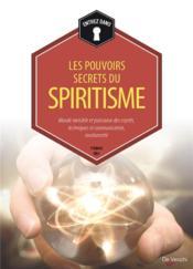 Les pouvoirs secrets du spiritisme - Couverture - Format classique