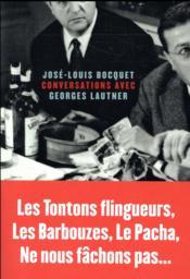 Conversations avec Georges Lautner - Couverture - Format classique