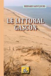 Le littoral gascon - Couverture - Format classique