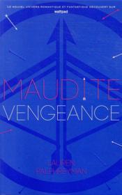 Maudit Cupidon T.3 ; maudite vengeance - Couverture - Format classique