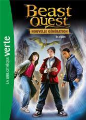 Beast Quest - nouvelle génération T.1 ; les origines - Couverture - Format classique