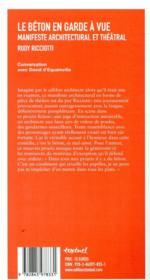 Le béton en garde à vue ; manifeste architectural et théâtral - 4ème de couverture - Format classique