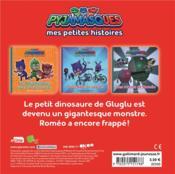 Les Pyjamasques ; Gluglu et son petit dinosaure - 4ème de couverture - Format classique