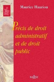 Precis de droit administratif et de droit public - reimpression de la 12e edition de 1933 - Couverture - Format classique