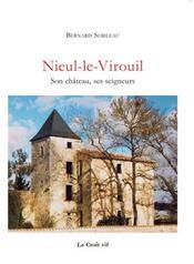 Nieul-le-Virouil ; son château, ses seigneurs - Intérieur - Format classique
