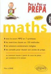 Maths Mpsi Tout Le Cours En 7 Syntheses Les Exercices Classes En 150 Methodes Les Solutions Redigees - Intérieur - Format classique