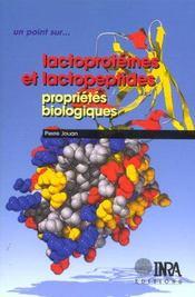 Lactoprotéines et lactopeptides ; propriétés biologiques - Intérieur - Format classique