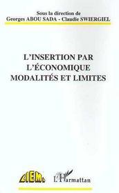 L'Insertion Par L'Economie ; Modalites Et Limites - Intérieur - Format classique