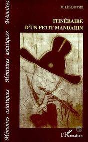 Itineraire D'Un Petit Mandarin - Intérieur - Format classique