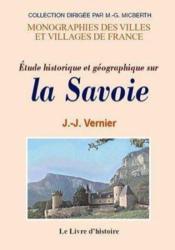Savoie (Etude Historique Et Geographique Sur La) - Couverture - Format classique