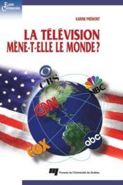 La télévision mène-t-elle le monde ? - Couverture - Format classique