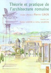 Theorie et pratique de l architecture romaine. etudes offertes a pierre gros - Intérieur - Format classique