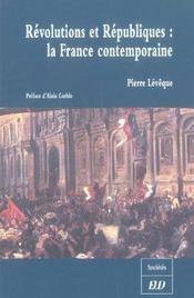 Revolutions et republiques: la france contemporaine - Intérieur - Format classique