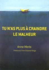 Tu N'As Plus A Craindre Le Malheur - Intérieur - Format classique