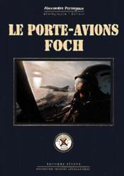 Le porte-avion Foch - Couverture - Format classique