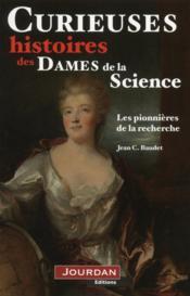 Curieuses histoires des dames de la science - Couverture - Format classique