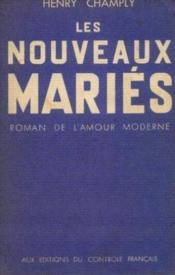 Les Nouveaux Mariés, roman de l'amour moderne - Couverture - Format classique