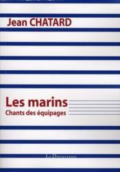 Les marins ; chants des équipages - Couverture - Format classique