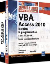 VBA Access 2010 ; maîtrisez la programmation sous Access - Couverture - Format classique