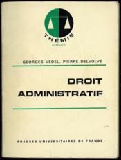 DROIT ADMINISTRATIF, 8èmeéd. mise à jour, Coll. Thémis Droit - Couverture - Format classique