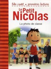 Le petit Nicolas ; la photo de classe - Couverture - Format classique