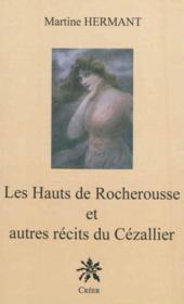 Les hauts de Rocherousse et autres récits du Cézallier - Couverture - Format classique