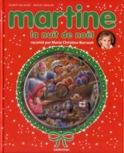 Martine ; la nuit de Noël - Couverture - Format classique