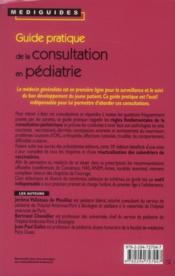 Guide pratique de la consultation en pédiatrie (10e édition) - 4ème de couverture - Format classique