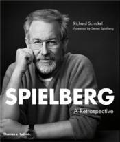 Spielberg A Retrospective /Anglais - Couverture - Format classique